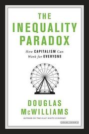 The Inequality Paradox by Douglas McWilliams