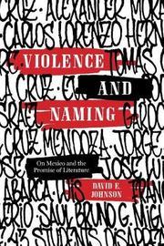 Violence and Naming by David E Johnson