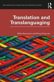 Translation and Translanguaging by Mike Baynham