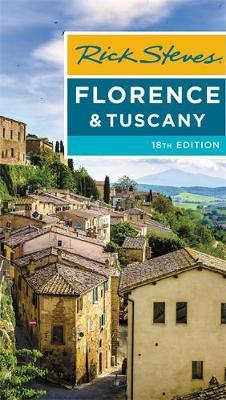 Rick Steves Florence & Tuscany (Eighteenth Edition) by Gene Openshaw image