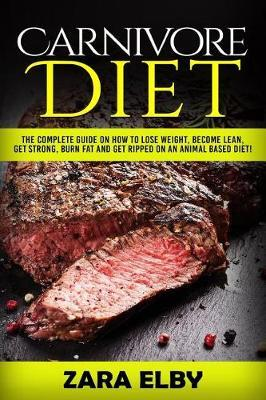 Carnivore Diet by Zara Elby image
