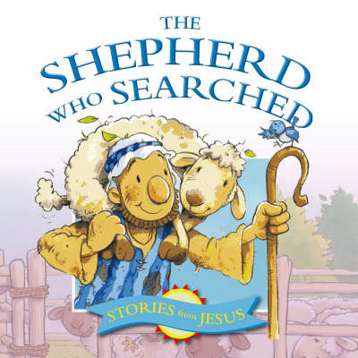 The Shepard Who Searched by Margaret Anne Williams image