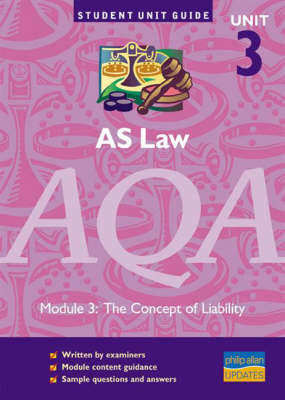 AS Law AQA: The Concept of Liability: Unit 3 by Ian Yule image