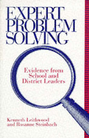 Expert Problem Solving by Kenneth Leithwood