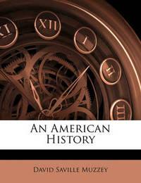 An American History by David Saville Muzzey