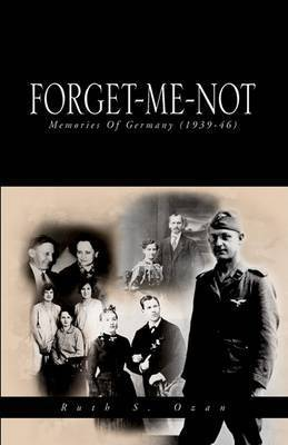 Forget-Me-Not by Ruth S. Ozan