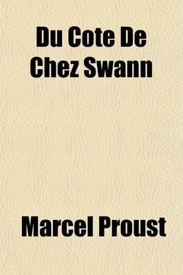 Du CT de Chez Swann by Marcel Proust