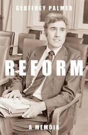Reform by Geoffrey Palmer