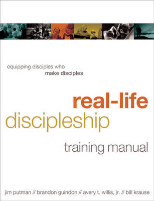 Real-Life Discipleship Training Manual by Brandon Guindon