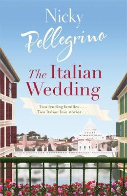 The Italian Wedding by Nicky Pellegrino