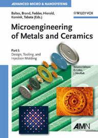 Microengineering of Metals and Ceramics: Pt. 1 image