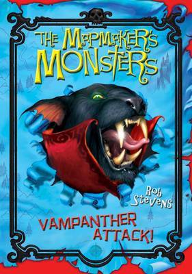 The Mapmaker's Monsters: No. 2: Vampanther Attack! by Rob Stevens image