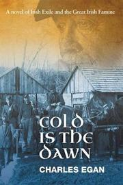Cold is the Dawn by Charles Egan