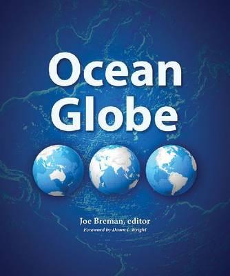 Ocean Globe by Joe Breman