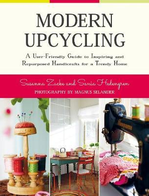 Modern Upcycling by Susanna Zacke