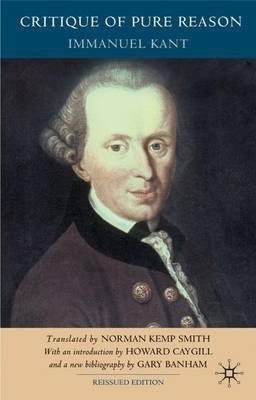 Critique of Pure Reason, Second Edition by Immanuel Kant