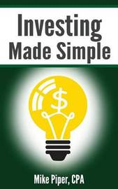 Investing Made Simple by Mike Piper