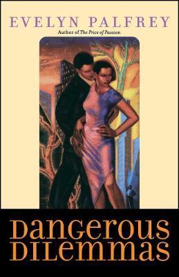 Dangerous Dilemmas by Evelyn Palfrey image