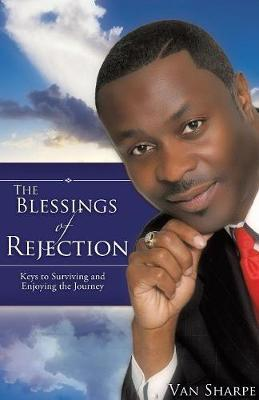 The Blessings of Rejection by Van Sharpe image