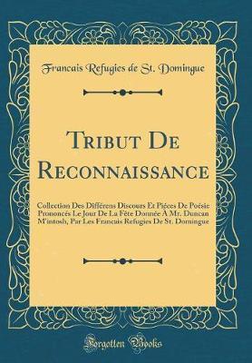 Tribut de Reconnaissance by Francais Refugies De St Domingue