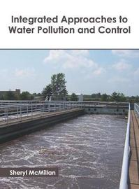 Integrated Approaches to Water Pollution and Control