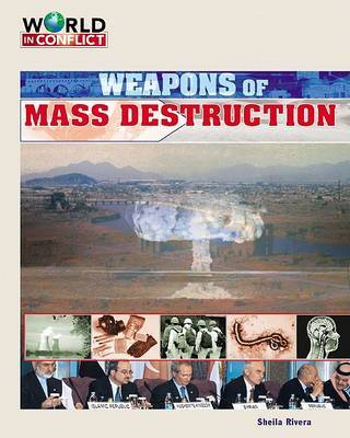 Weapons of Mass Destruction by Sheila Rivera