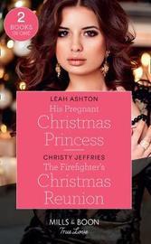 His Pregnant Christmas Princess by Leah Ashton