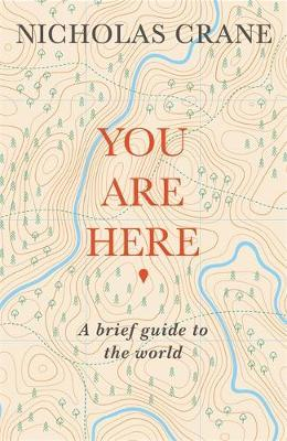 You Are Here by Nicholas Crane