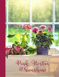 Pink Hostas & Flowers in Sunshine Window Planter Box by Ahri's Notebooks & Journals