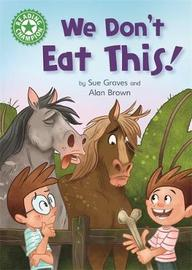 Reading Champion: We Don't Eat This! by Sue Graves image
