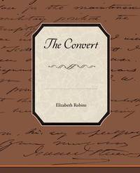 The Convert by Elizabeth Robins