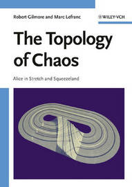 The Topology of Chaos by Robert Gilmore