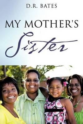 My Mother's Sister by D R Bates image