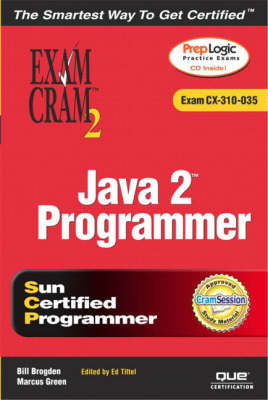 Java 2 Programmer Exam Cram 2: Exam Cram 310-035 by Marcus Green
