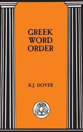 Greek Word Order by Kenneth J. Dover image