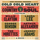 Cold Cold Heart: Where Country Meets Soul Vol 3 by Various Artists