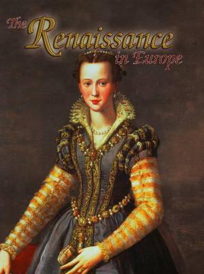 Renaissance in Europe by Lynne Elliott