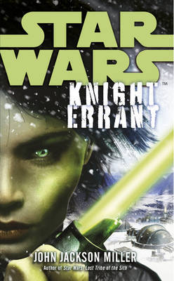 Star Wars: Knight Errant by John Jackson Miller