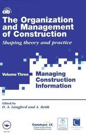 The Organization and Management of Construction: v.3