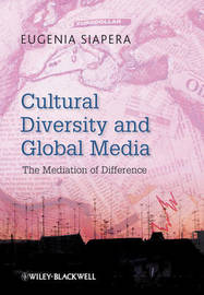 Cultural Diversity and Global Media by Eugenia Siapera image