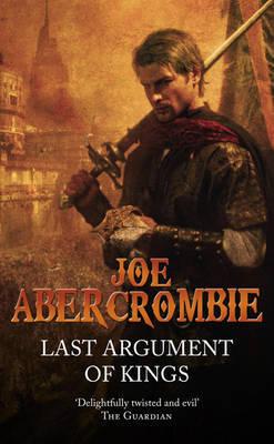Last Argument Of Kings by Joe Abercrombie image