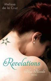 Revelations (Blue Bloods #3) (UK) by Melissa De La Cruz