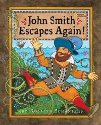 John Smith Escapes Again by Rosalyn Schanzer image