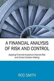 A Financial Analysis of Risk and Control by Rod Smith