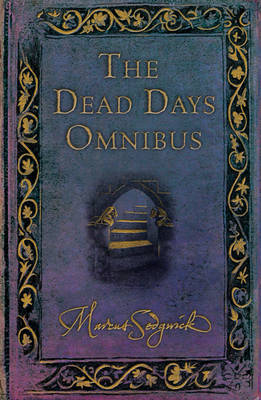 The Dead Days Omnibus by Marcus Sedgwick image