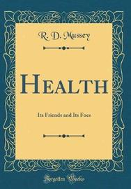 Health by R. D. Mussey