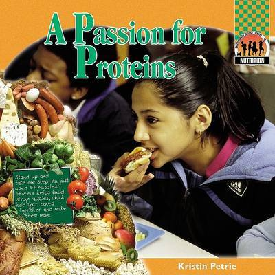 A Passion for Proteins by Kristin Petrie