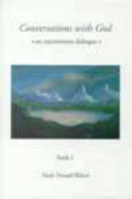 Conversations with God : Book 1 by Neale Donald Walsch