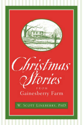 Christmas Stories from Gainesberry Farm by W. Scott Lineberry image