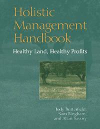 Holistic Management Handbook by Jody Butterfield
